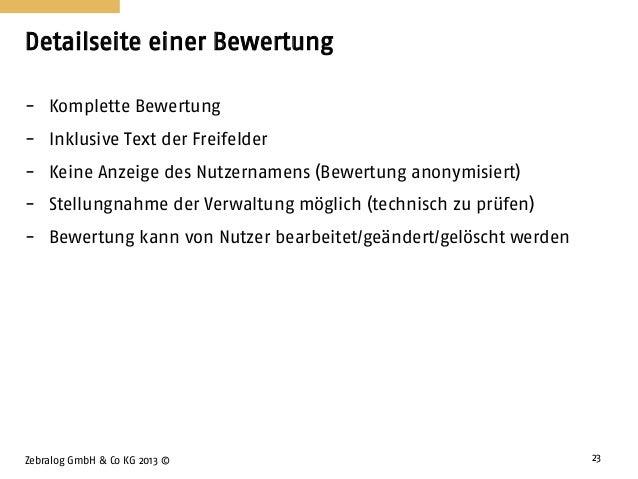 Detailseite einer Bewertung Zebralog GmbH & Co KG 2013 © 23 - Komplette Bewertung - Inklusive Text der Freifelder - Keine ...