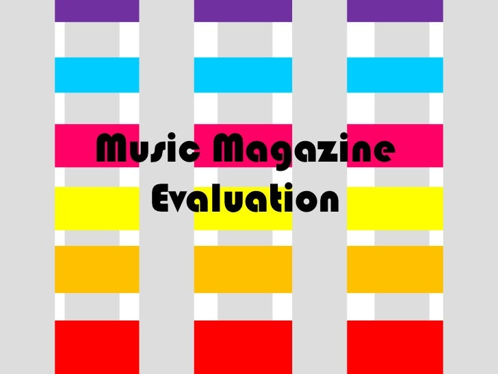 Music Magazine Evaluation<br />