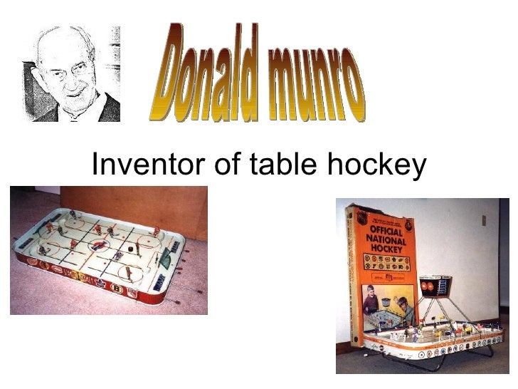 Inventor of table hockey Donald munro