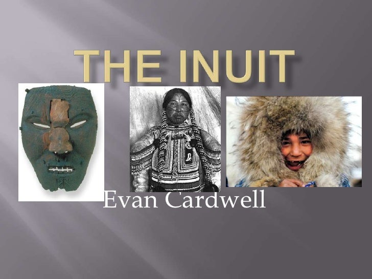 The Inuit<br />Evan Cardwell<br />