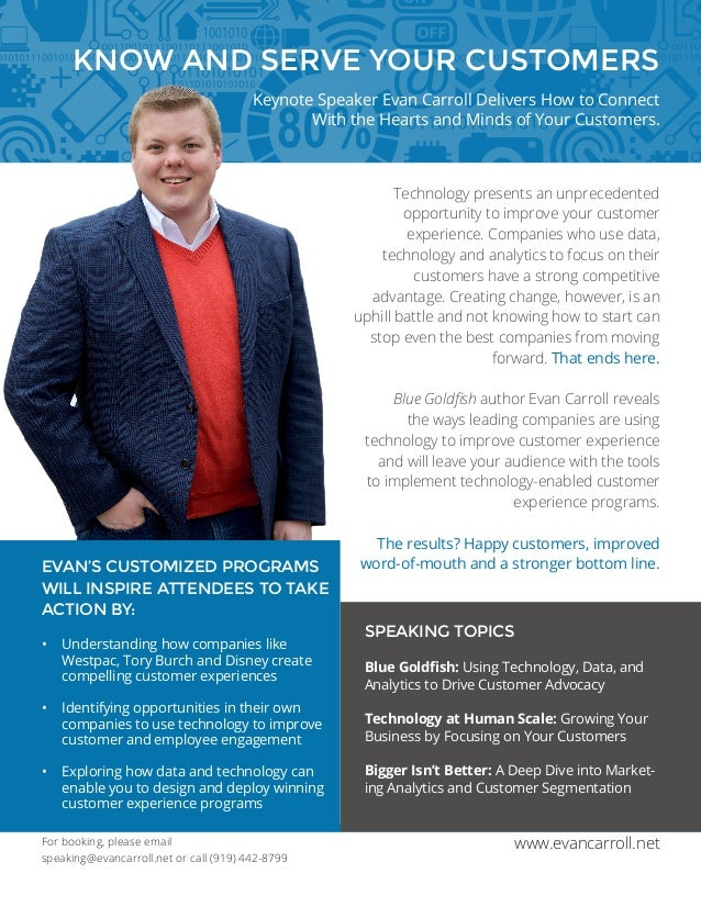 For booking, please email speaking@evancarroll.net or call (919) 442-8799 www.evancarroll.net KNOW AND SERVE YOUR CUSTOMER...