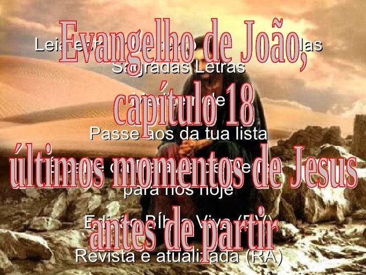 Leia este lindo texto  das Sagradas Letras Medite nele Passe aos da tua lista É parte da Palavra de Deus  para nós hoje Ed...