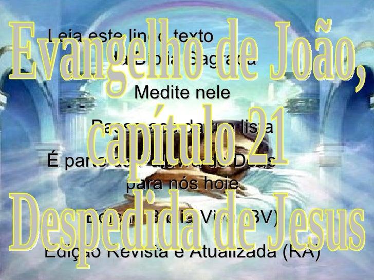 Leia este lindo texto  da Bíblia Sagrada Medite nele Passe aos da tua lista É parte da Palavra de Deus  para nós hoje Ediç...