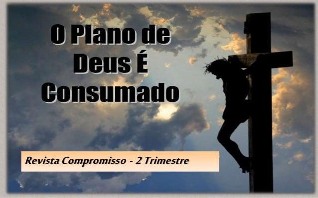 RevistaCompromisso - 2Trimestre