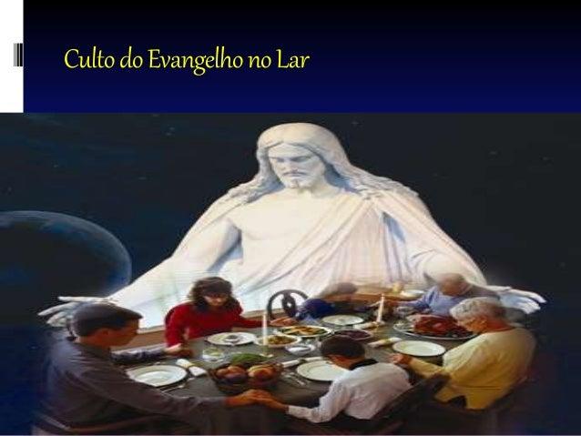 CultodoEvangelhonoLar