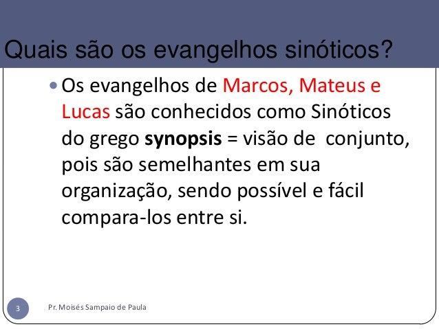 Evangelhos sinóticos aula1 Slide 3