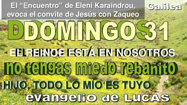 """El """"Encuentro"""" de Eleni Karaindrou, evoca el convite de Jesús con Zaqueo  Galilea  EL REINO ESTÁ EN NOSOTROS EL REINOE EST..."""