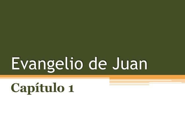 Evangelio de Juan Capítulo 1