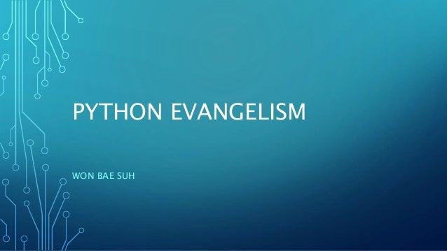 PYTHON EVANGELISM WON BAE SUH