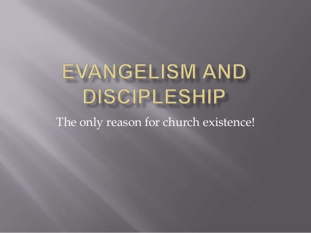 The only reason for church existence!