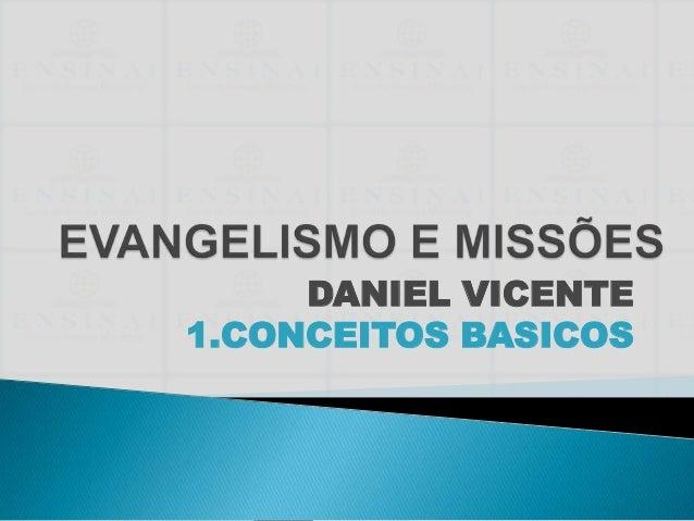 DANIEL VICENTE1.CONCEITOS BASICOS