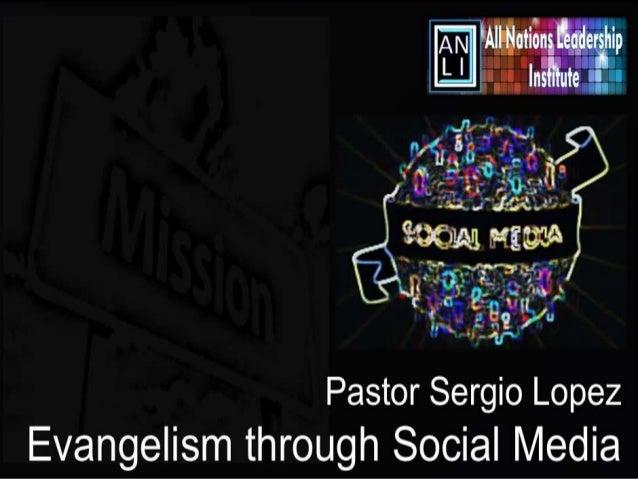 Evangelism through Social Media (All Nations Leadership Institute)