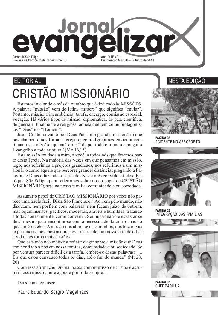 Paróquia São Filipe                              Ano IV Nº 49 -Diocese de Cachoeiro de Itapemirim-ES            Distribuiç...