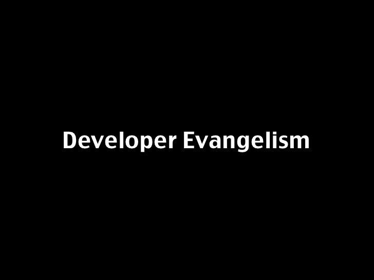Developer Evangelism