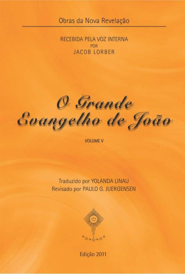 O GRANDE EVANGELHO DE JOÃO          Volume V