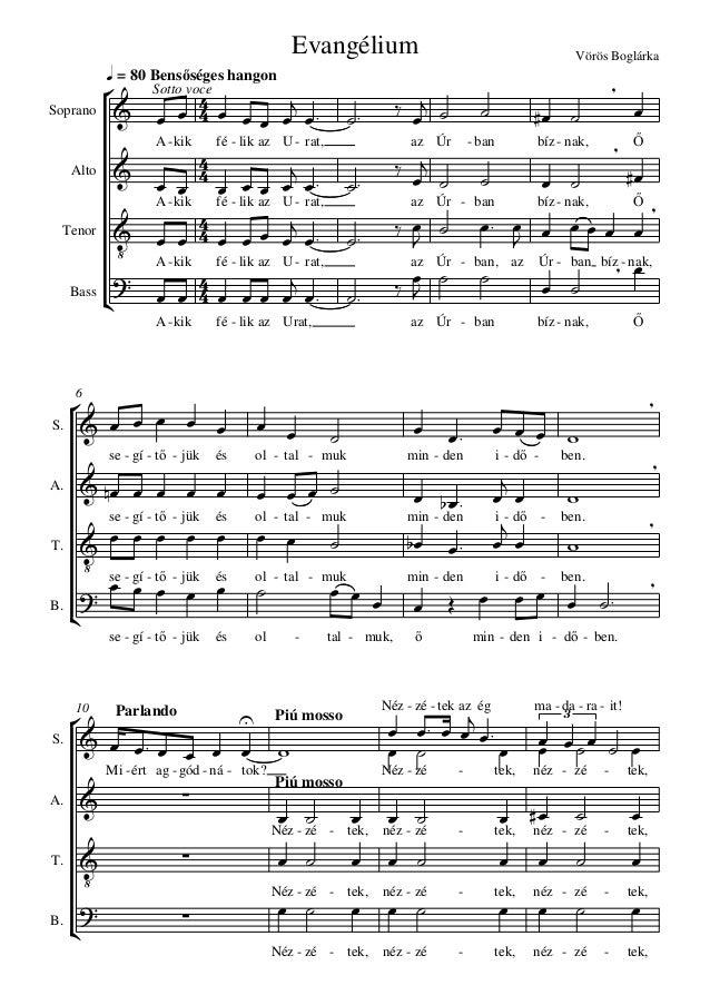       q = 80 Bensőséges hangon Evangélium Vörös Boglárka Soprano Alto Tenor Bass 6 S. A. T. B. Parlando10 Piú mosso ...