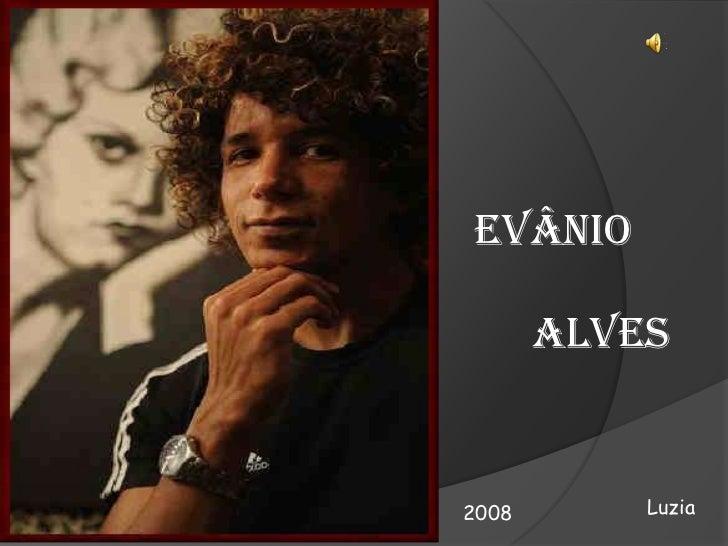 EVÂNIO       ALVES2008       Luzia