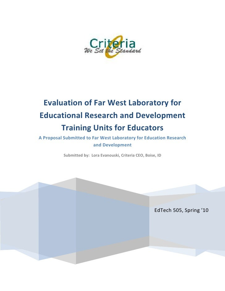 EdTech 505, Spring '10Evaluation of Far West Laboratory for Educational Research and Development Training Units for Educat...