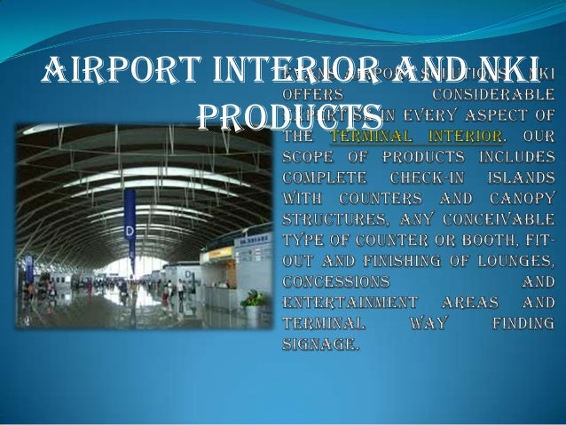 Airport Interior and NKI Products