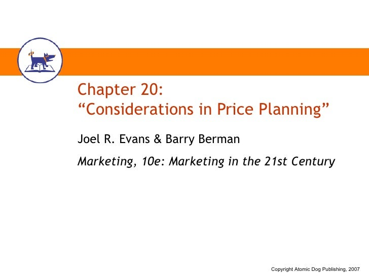 """Chapter 20: """"Considerations in Price Planning"""" Joel R. Evans  &  Barry Berman Marketing, 10e: Marketing in the 21st Century"""