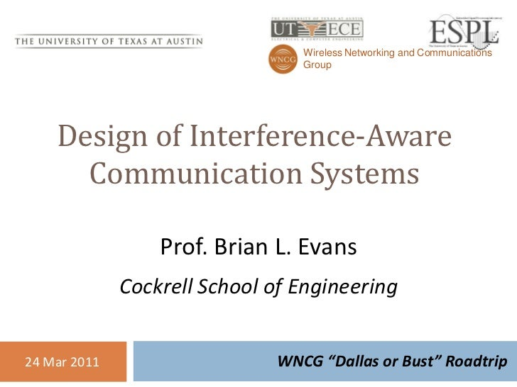 Wireless Networking and Communications                                 Group    Design of Interference-Aware      Communic...