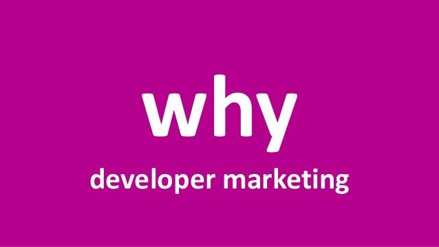 April 9, 2018Presentation Title2 why developer marketing