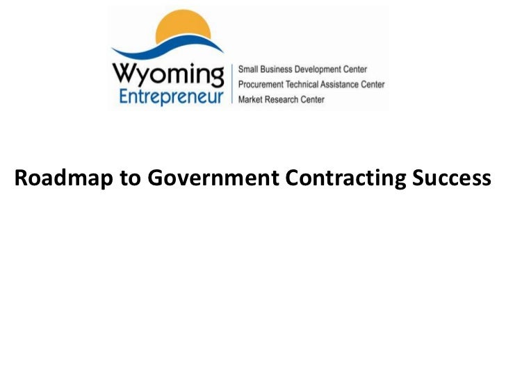 Roadmap to Government Contracting Success<br />