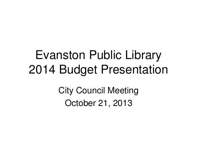 Evanston public library 2014 budget presentation city