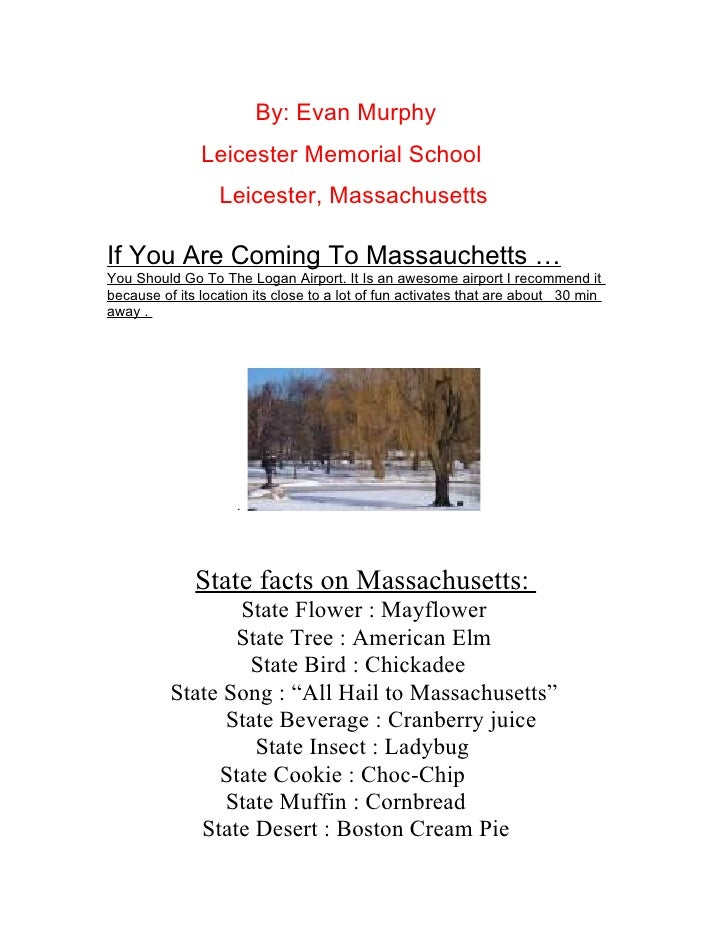 By: Evan Murphy                Leicester Memorial School                   Leicester, Massachusetts  If You Are Coming To ...