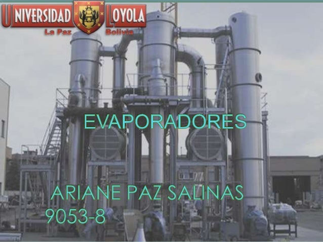 Tipos de evaporadores operaciones unitarias