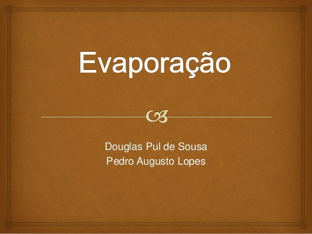 Douglas Pul de Sousa Pedro Augusto Lopes
