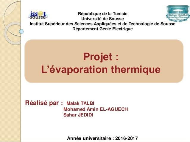 Réalisé par : Malak TALBI Mohamed Amin EL-AGUECH Sahar JEDIDI République de la Tunisie Université de Sousse Institut Supér...