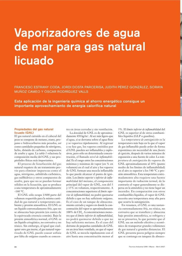 Vaporizadores de agua de mar para gas natural licuado FRANCESC ESTRANY CODA, JORDI DOSTA PARCERISA, JUDITH PÉREZ GONZÁLEZ,...