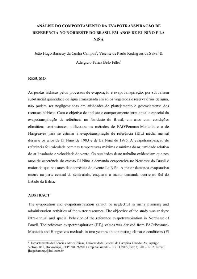 ANÁLISE DO COMPORTAMENTO DA EVAPOTRANSPIRAÇÃO DE REFERÊNCIA NO NORDESTE DO BRASIL EM ANOS DE EL NIÑO E LA NIÑA João Hugo B...
