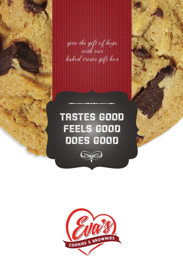 tastes good feels good does good give the gift of hope with our baked treats gift box