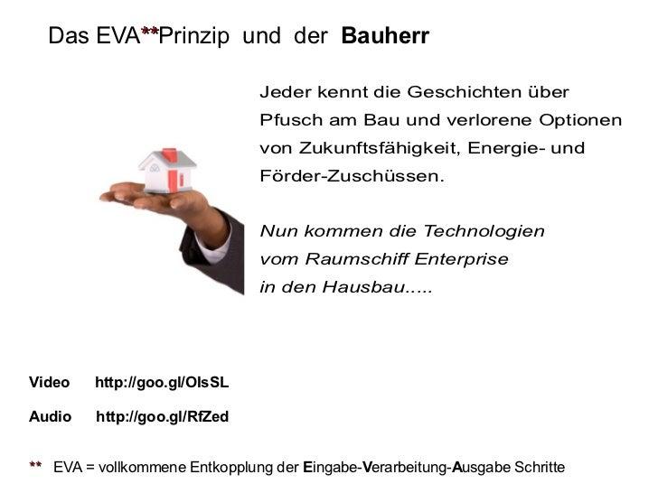 Das EVA**Prinzip und der Bauherr         **                               Jeder kennt die Geschichten über                ...