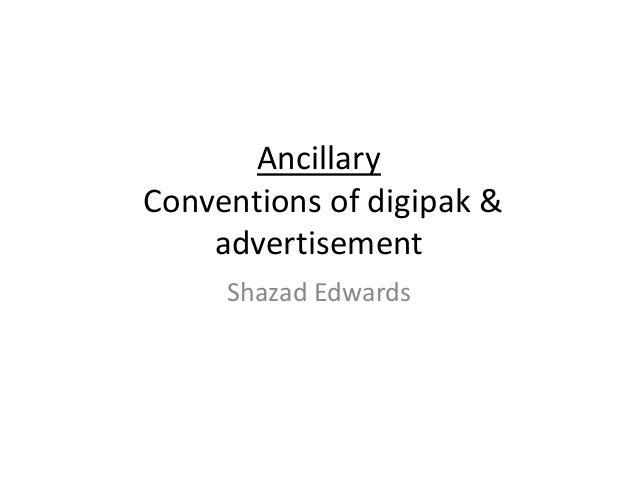 Ancillary Conventions of digipak & advertisement Shazad Edwards