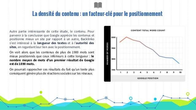La densité du contenu : un facteur-clé pour le positionnement Autre partie intéressante de cette étude, le contenu. Pour p...