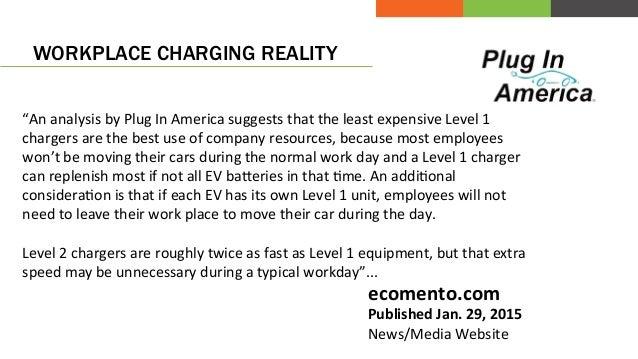 Workplace charging works! So lets make it simple! Slide 3