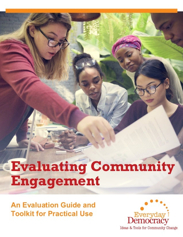 An Evaluation Guide and Toolkit for Practical Use Evaluating Community Engagement