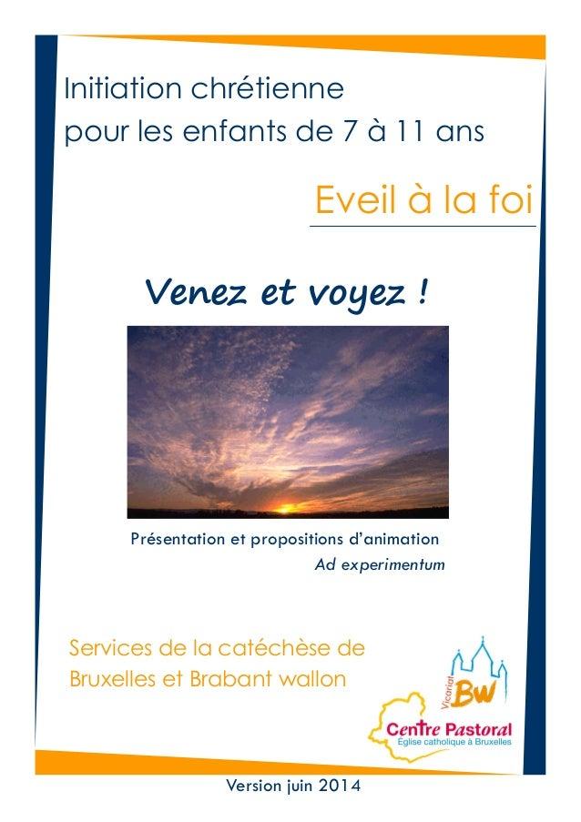 Présentation et propositions d'animation Ad experimentum Eveil à la foi Services de la catéchèse de Bruxelles et Brabant w...