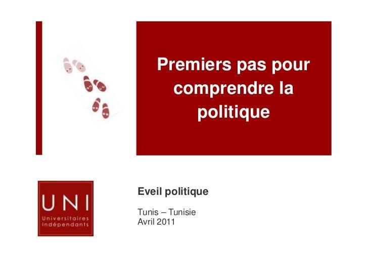 Premiers pas pour      comprendre la        politiqueEveil politiqueTunis – TunisieAvril 2011