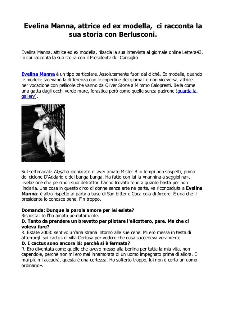 Evelina Manna, attrice ed ex modella, ci racconta la             sua storia con Berlusconi.Evelina Manna, attrice ed ex mo...