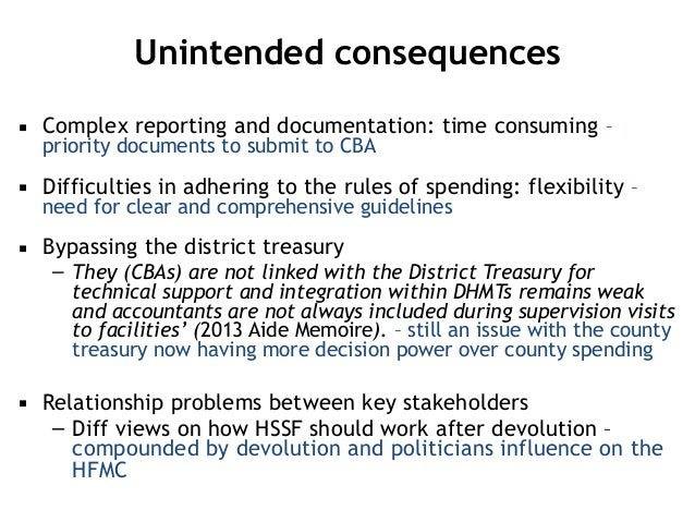 Unintended consequences ▪ Complex reporting and documentation: time consuming – priority documents to submit to CBA ▪ Diff...