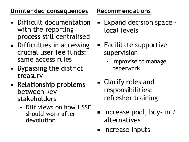 Unintended consequences ▪ Difficult documentation with the reporting process still centralised ▪ Difficulties in accessing...