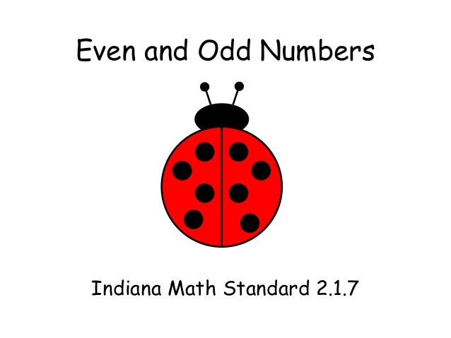 Even and Odd Numbers Indiana Math Standard 2.1.7
