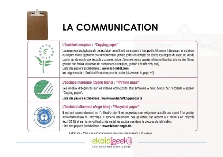 LA COMMUNICATION      Extrait de « Vers une communication plus éco-responsable » (ADEME)
