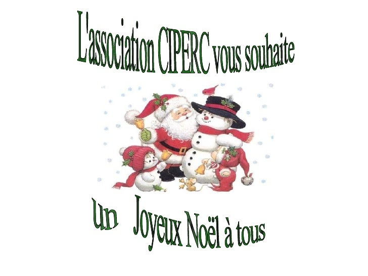 L'association CIPERC vous souhaite Joyeux Noël à tous un