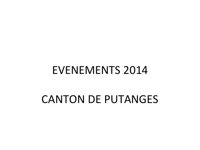EVENEMENTS 2014 CANTON DE PUTANGES