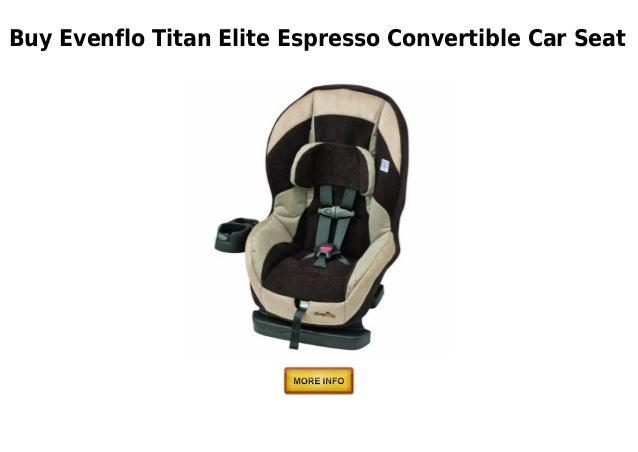 Evenflo Titan Elite Espresso Convertible Car Seat